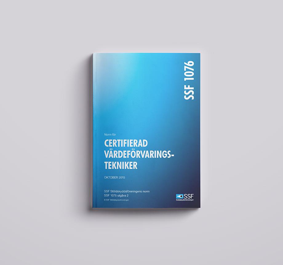 SSF 1076 02 15-10-06 Certifierad värdeförvaringstekniker